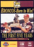 BRONCOS BORN TO WIN